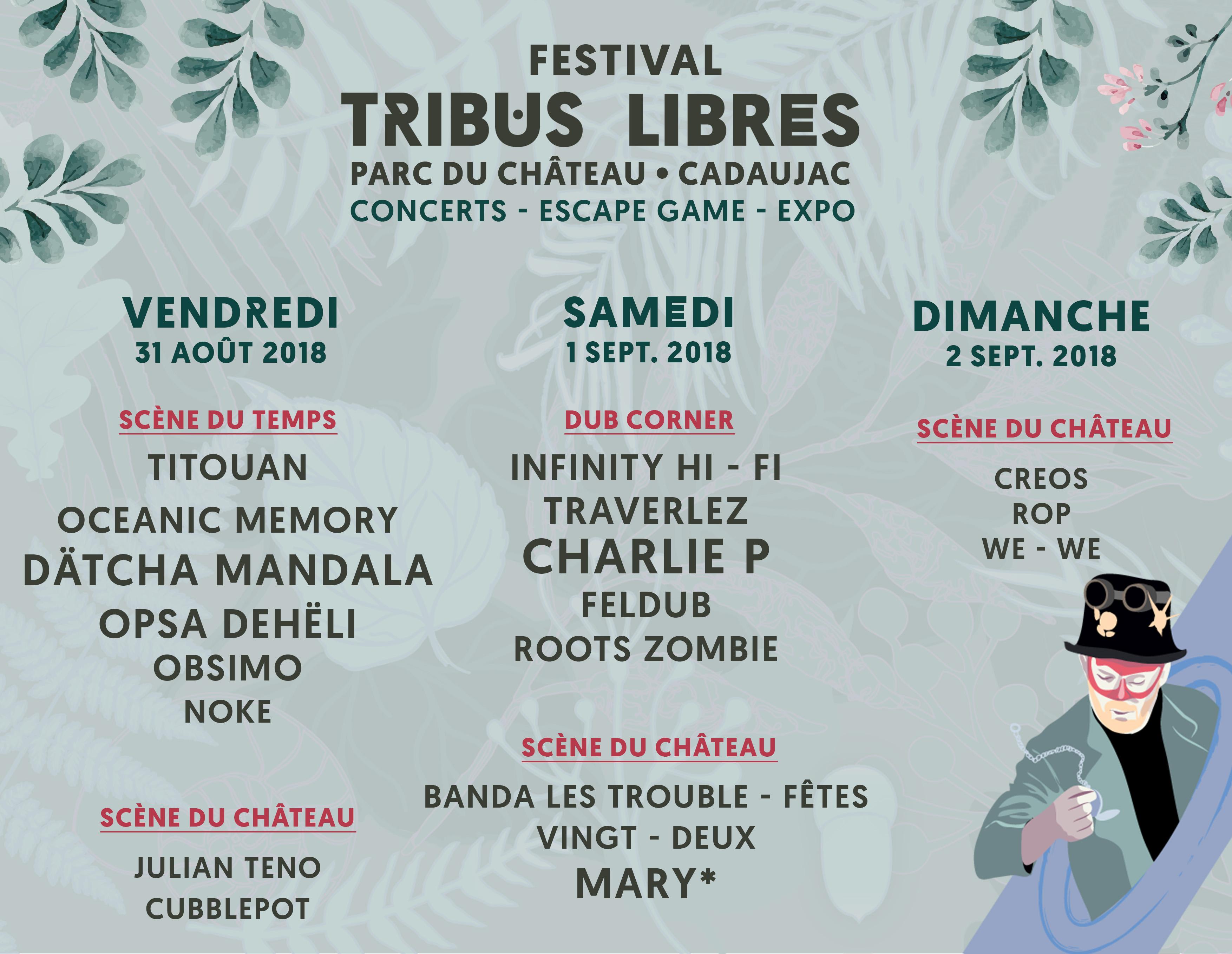 programme tribus libres 2018 cadaujac parc du château
